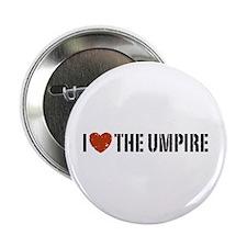 """I Love The Umpire 2.25"""" Button"""
