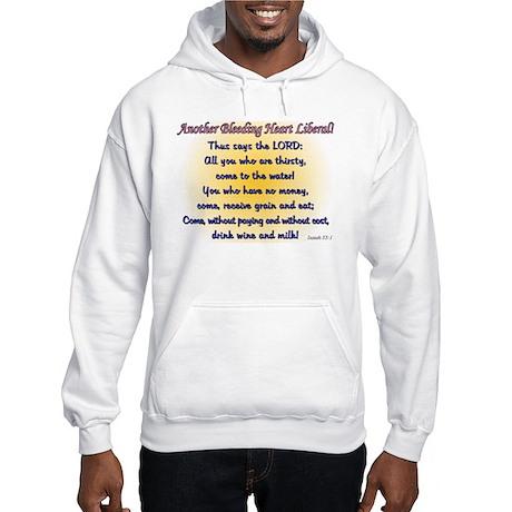 Another Bleeding Heart Liberal Hooded Sweatshirt