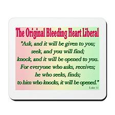 Original Bleeding Heart Liberal Mousepad