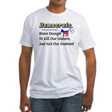 """Democrats: Brave Enough..."" Fitted Tee"