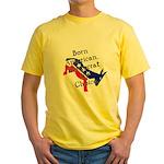 Born American. Democrat by Ch Yellow T-Shirt