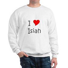 Cute I love isiah Sweatshirt