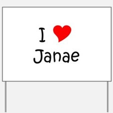 Funny Janae Yard Sign