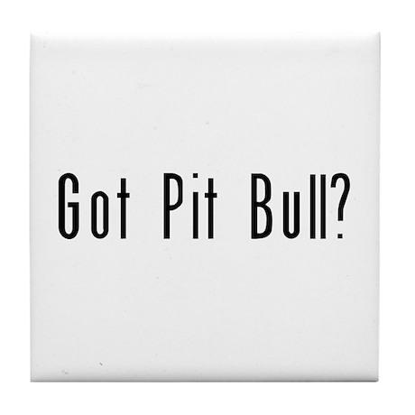 Got Pit Bull? Tile Coaster