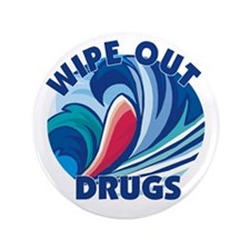 "Wipe Out Drugs 3.5"" Button"