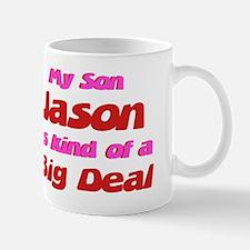 My Son Jason - Big Deal Mug