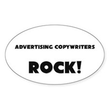 Advertising Copywriters ROCK Oval Decal