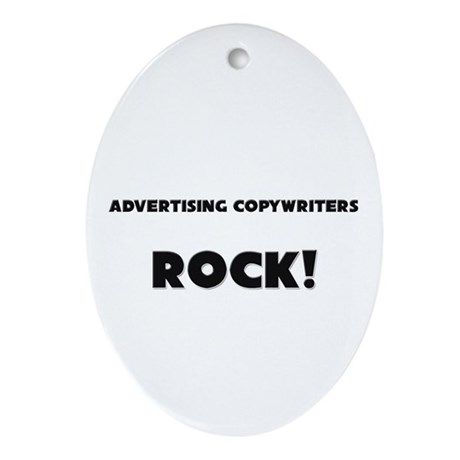 Advertising Copywriters ROCK Oval Ornament