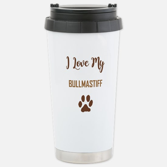 I LOVE MY DOG! Stainless Steel Travel Mug