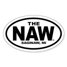 The Naw - Saginaw, Michigan (Oval Sticker)