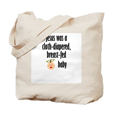 Jesus cloth-diapered breast-fed Tote Bag