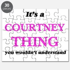 It's a Courtney thing, you wouldn't Puzzle