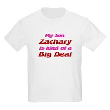 My Son Zachary - Big Deal T-Shirt