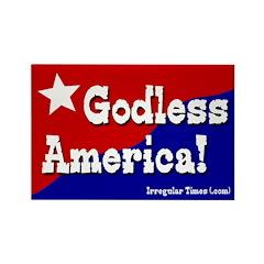 Godless America Rectangular Magnet