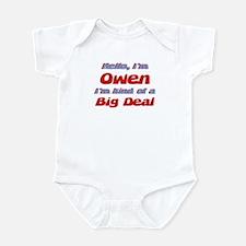 I'm Owen - I'm A Big Deal Infant Bodysuit