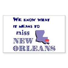 I Miss New Orleans Rectangle Decal