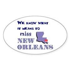 I Miss New Orleans Oval Decal