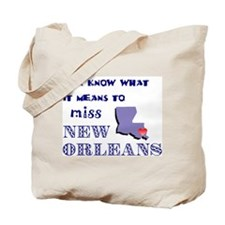 I Miss New Orleans Tote Bag