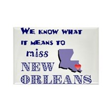 I Miss New Orleans Rectangle Magnet