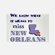 I Miss New Orleans Rectangle Magnet