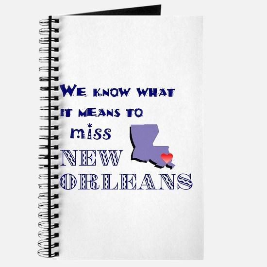 I Miss New Orleans Journal