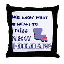 I Miss New Orleans Throw Pillow
