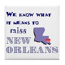I Miss New Orleans Tile Coaster