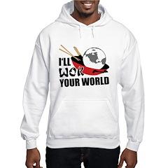 I'll Wok Your World Hoodie