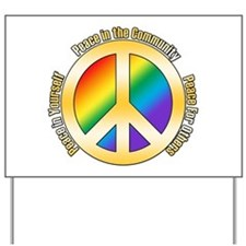 Peace In Yourself Yard Sign