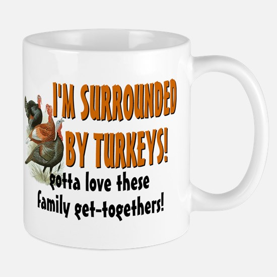 Surrounded by Turkeys Mug