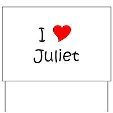 Juliet Yard Sign