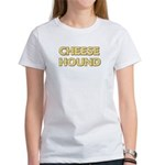 Cheese Hound Women's T-Shirt