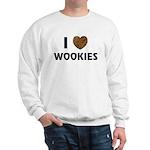I Love Wookies Sweatshirt