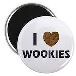 I Love Wookies Magnet