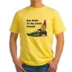 Say Hello To My Little Friend Yellow T-Shirt
