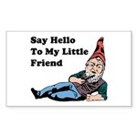 Say Hello To My Little Friend Rectangle Sticker 1