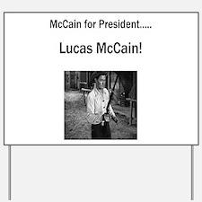 Lucas McCain for President Yard Sign