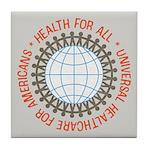 Universal HealthCare Tile Drink Coaster