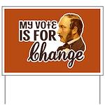 Vote Change Yard Sign