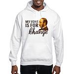 Vote Change Hoodie (Sweatshirt)