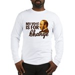 Vote Change Long Sleeve T-Shirt