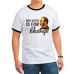 Vote Change Ringer T Shirt
