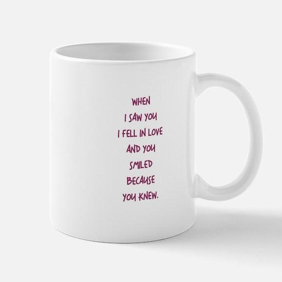 WHEN I SAW YOU... Mugs