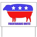 Fibertarian (tm) Yard Sign