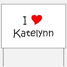 Cool Katelynn Yard Sign