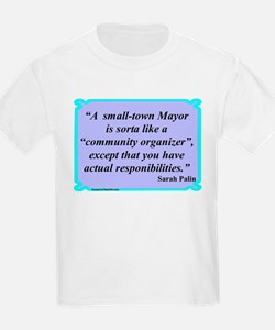 """Small Town Mayor"" T-Shirt"