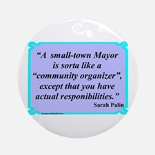 """Small Town Mayor"" Ornament (Round)"