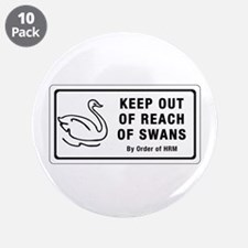 """Keep Out of Reach of Swans, Canada 3.5"""" Button (10"""
