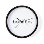 boring. Wall Clock