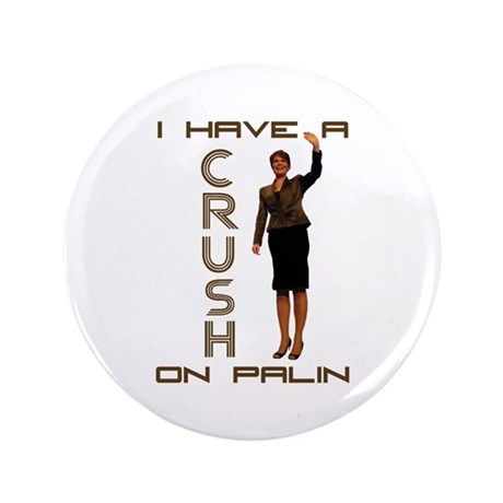 "Crush on Palin - 2 3.5"" Button (100 pack)"